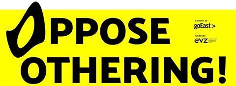 """Unterstützung des Projekts """"Oppose Othering!"""""""