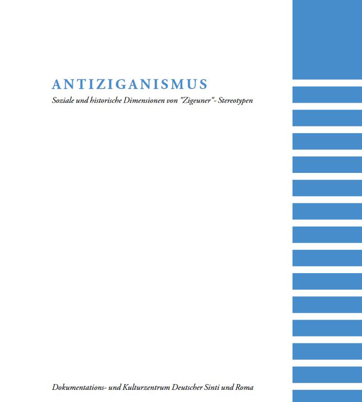 """Antiziganismus – Soziale und historische Dimensionen von """"Zigeuner""""-Stereotypen"""