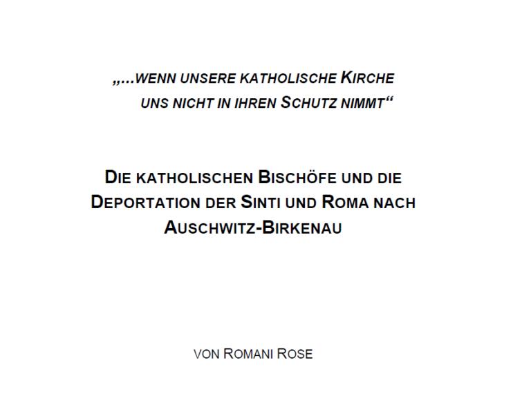 Die katholischen Bischöfe und die Deportation der Sinti und Roma nach Auschwitz-Birkenau
